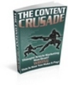 Thumbnail The Content Crusade - Use Content To Generate Traffic On You