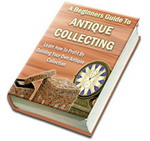 Product picture A Beginners Guide To Antique Collecting