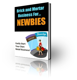 Product picture Brick and Mortar Business for Newbies