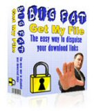 Product picture The Big Fat Get My File Download Script - Easy Way To Disgui
